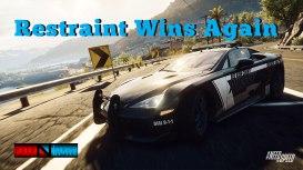 Restraint-wins-again